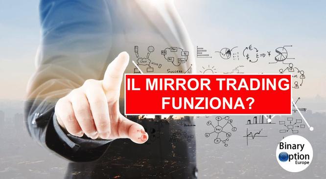 mirror trading cos'è italia consob opinioni