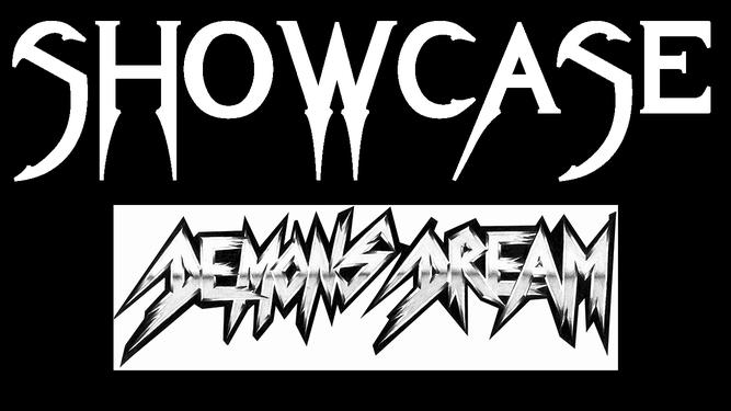 Showcase - Demons Dream