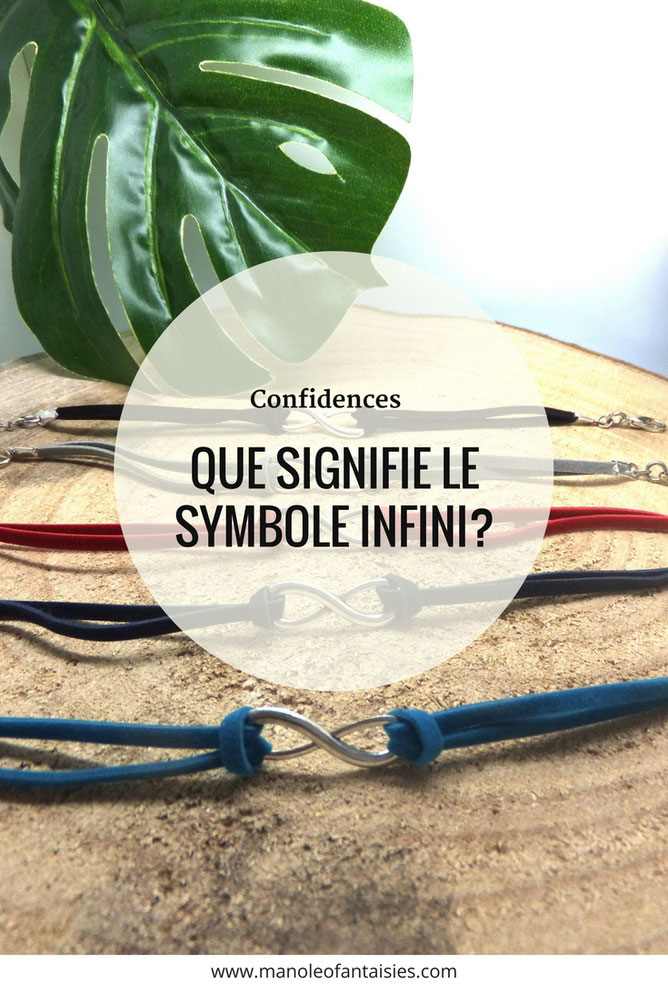 Que signifie le symbole infini Article blog manoléo Fantaisies