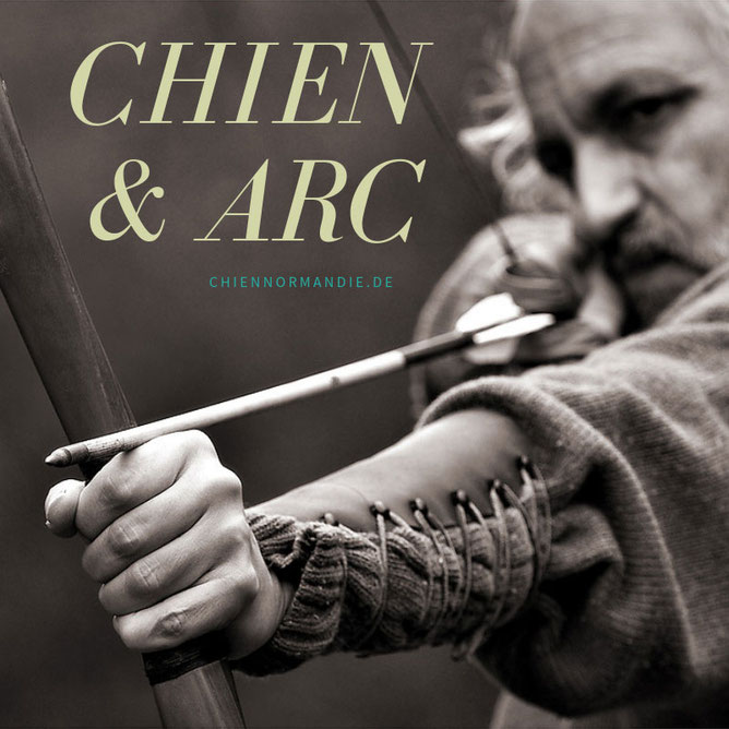 Chien & Arc – Bogenschießen und Hundetraining