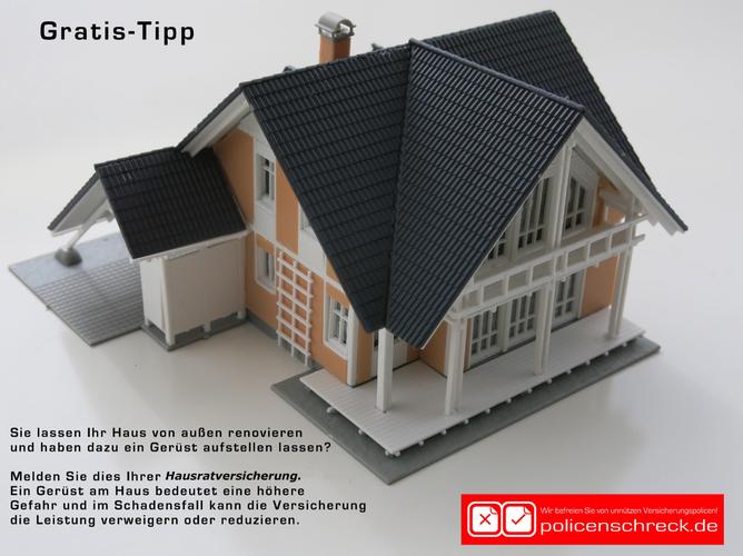 Gerüst am Haus ist eine Gefahrerhöhung ! Hausratversicherung in Rüsselsheim