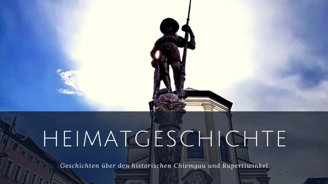 Heimatgeschichte historischer Chiemgau