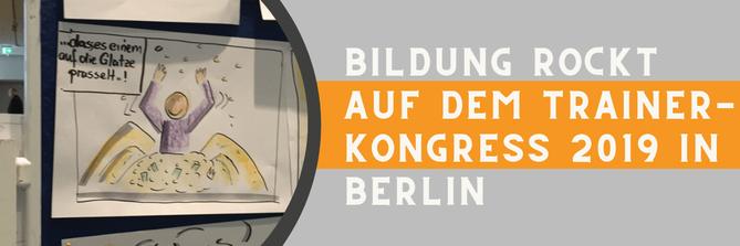 Bildung rockt auf de Trainer-Kongress in Berlin