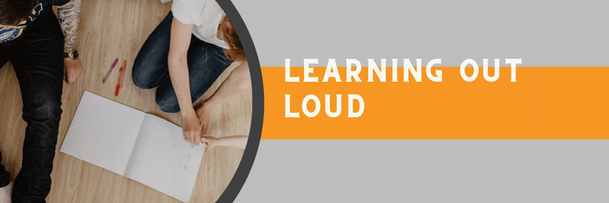 Learning out Loud statt Working Out Loud