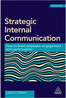 Strategic Internal Communication. How to Build Employee Engagement and Performance  (2017) by David Cowan