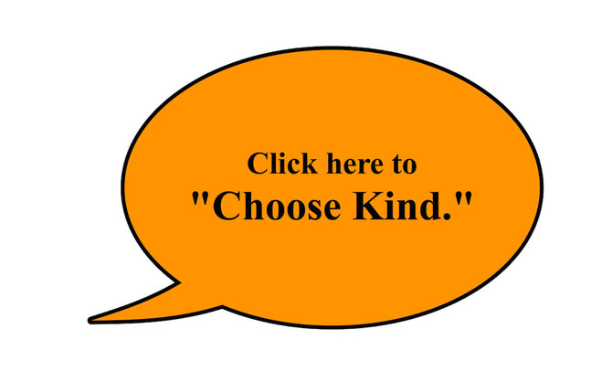 Pledge to choose kind.