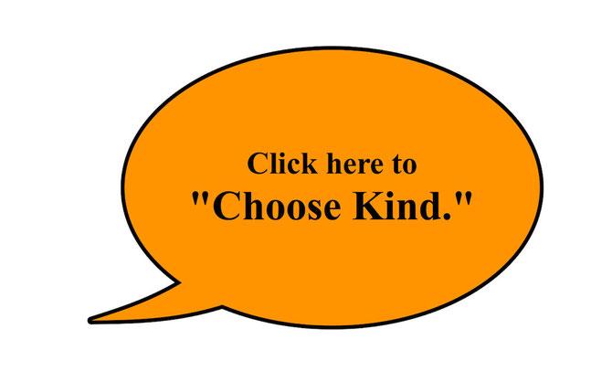 Pledge to choose kind.