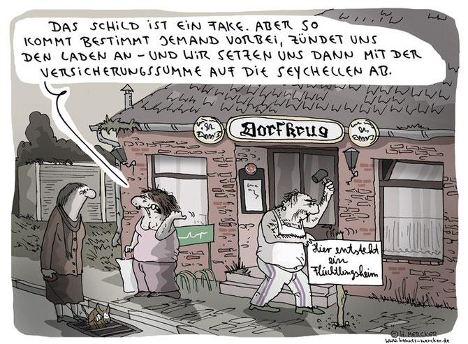 Tagesaktueller Cartoon über das Anzünden von Flüchtlingsunterkünften in Deutschland 2015/16