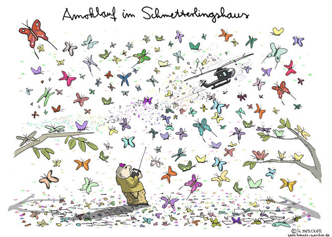 "Cartoon ""Amoklauf im Schmetterlingshaus"""