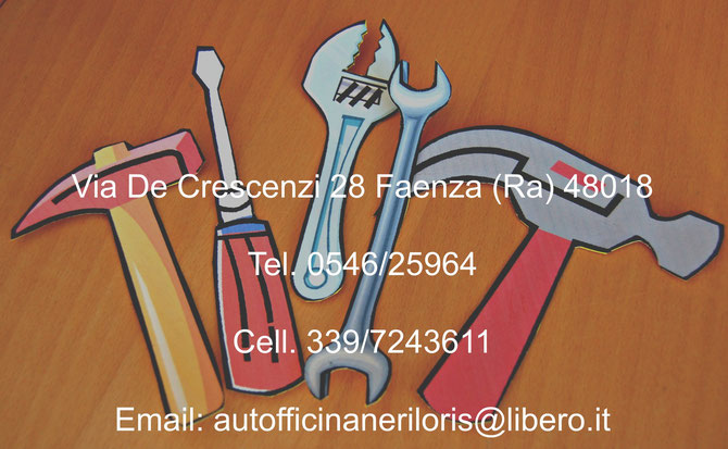 Via De Crescenzi 28 Faenza (Ra) 48018  Tel. 0546/25964  Cell. 339/7243611  Email: autofficinaneriloris@libero.it