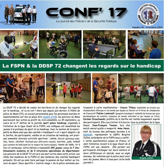 La newletter n° 91 de la Direction de la Sécurité Publique, publiée le 09/10/ 2014, rend compte de la journée vécue au Mans et organisée par la Ligue Ouest avec, notamment, le soutien de la DDSP72 et de la Municipalité du Mans (72).