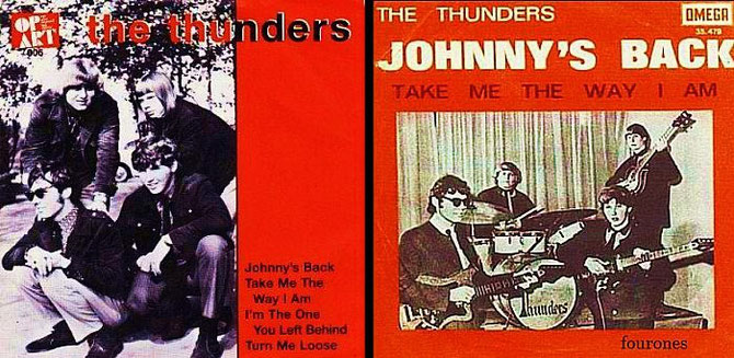 Ze hebben twee singles gemaakt                             Johnny's back (1965) Johnny's back (in town) Take me the way I am                                 Turn me loose (1966) Turn me loose I'm the one you left behind