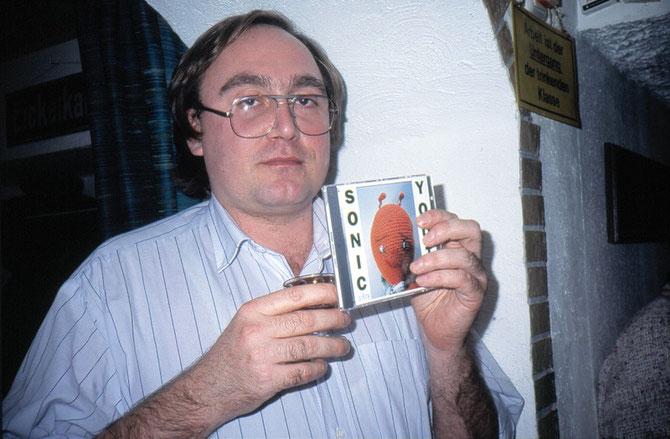 Roger Helmig schon damals (1992) mit einem Sonic Youth-Album