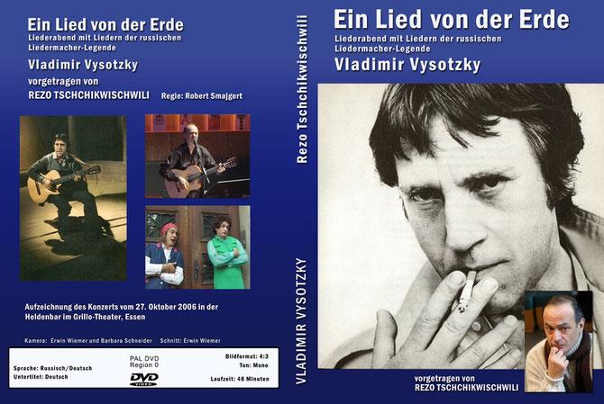 """Cover der DVD """"Ein Lied von der Erde"""" mit Liedern und Texten von Vladimir Vysotzki, vorgetragen von Rezo Tschchikwischwili (Rezo Chkhikvishvili)."""
