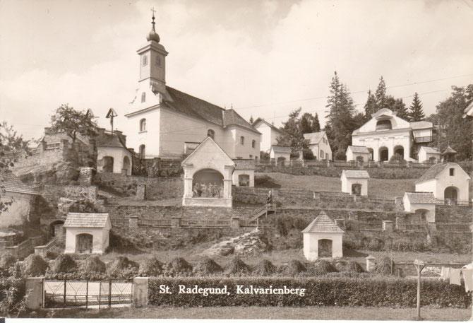 Der Kalvarienberg von St. Radegund in den 1950er Jahren