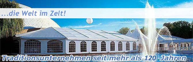Zelt-König ...die Welt im Zelt! Traditionsunternehmen seit mehr als 115 Jahren