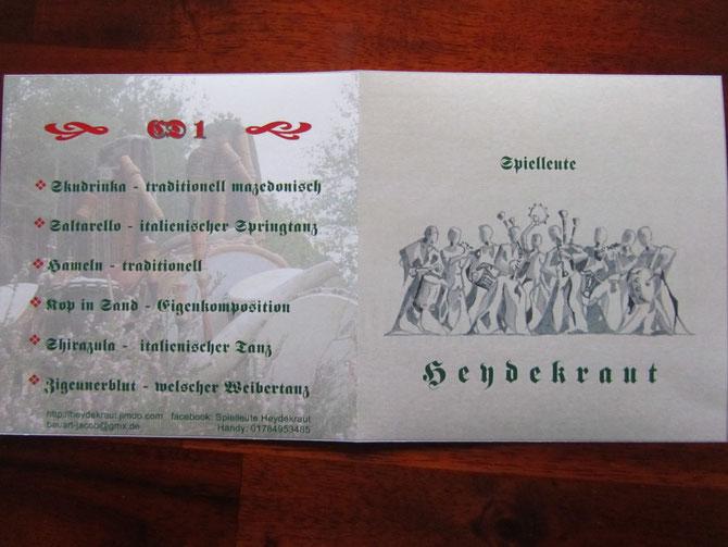 EEEndlich da -unser erster Tonträger - die erste  HEYDEKRAUT-CD