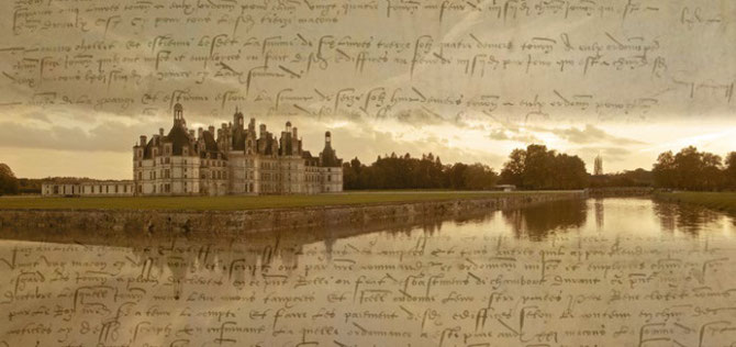 En toile de fond DOCUMENT ETABLISSANT LA CONSTRUCTION DE CHAMBORD EN 1515. C* A.N