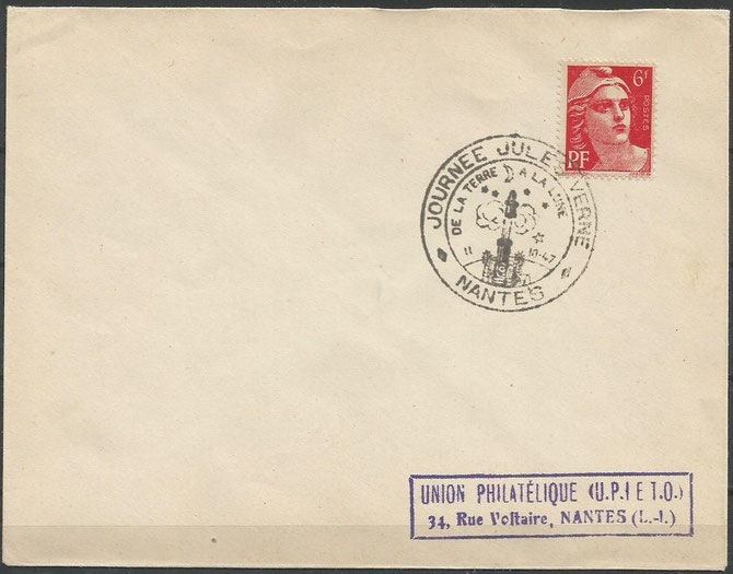 11 of october 1947, special cover with special postmark dated 11.10,1947 to the Union Philatelique in Nantes, place of birth of Jules Verne, one of the first postmarks with a rocket design in the cancel