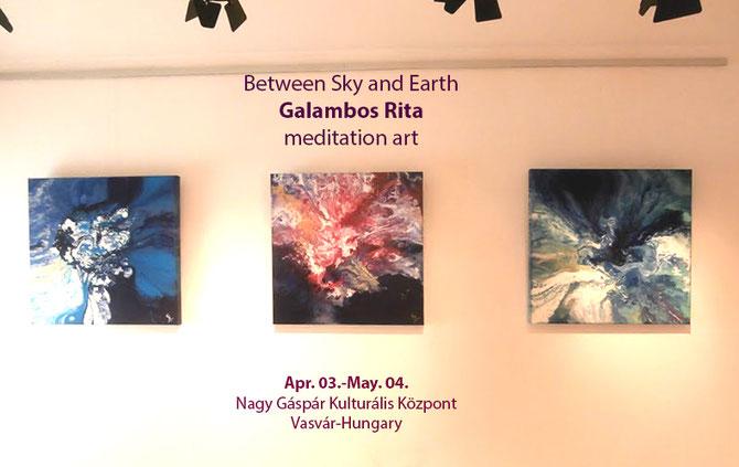 Galambos Rita Exhibition in Hungary 2017. maditation art between sky and earth