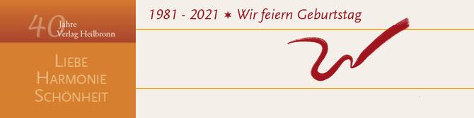 40 Jahre Verlag Heilbronn 1981 - 2021