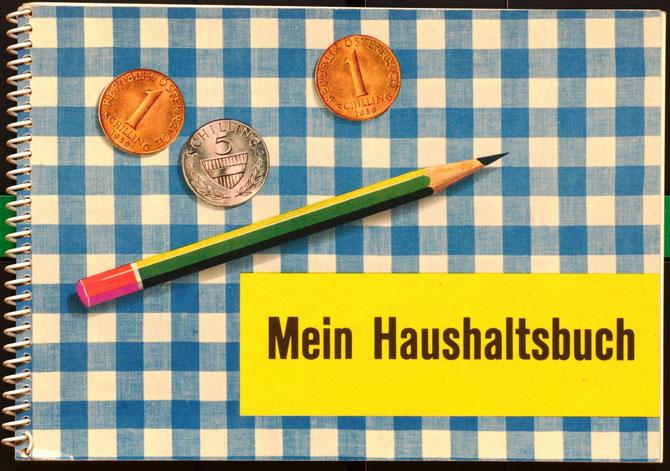Mein Haushaltsbuch - Österreichisches Haushaltsbuch um 1965. Grafische Illustration Heinz Traimer.