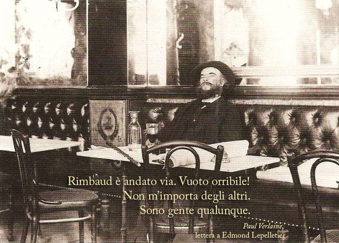 Da una lettera di Paul Verlaine (nella foto) a Edmond Lepelletier, 26 dicembre 1872.