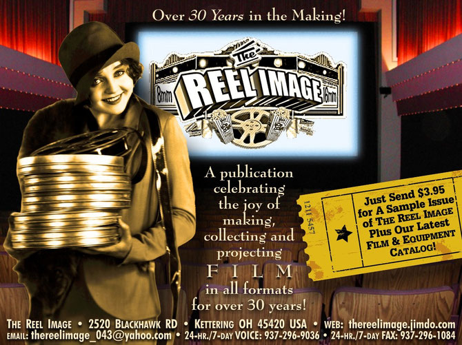 The Reel Image celebrates the Joy of Making, Collecting & Projecting FILM in all Formats!