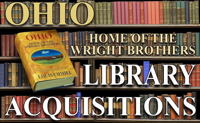 Library Acquisitions of Ohio: Home of the Wright Brothers - Birthplace of Aviation