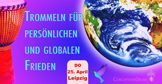 Trommeln für persönlichen und globalen Frieden • 25.04.2019 • Trommelschule Yngo Gutmann, Leipzig