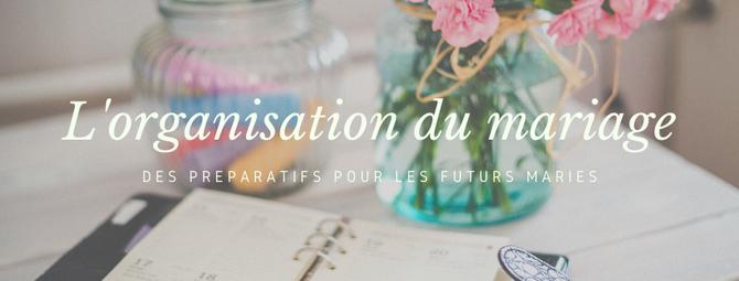 L'organisation du mariage - des préparatifs pour les futurs mariés
