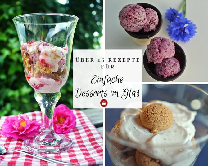 Über 15 Rezepte für Desserts im Glas - auch für Thermomix und Eis im Glas