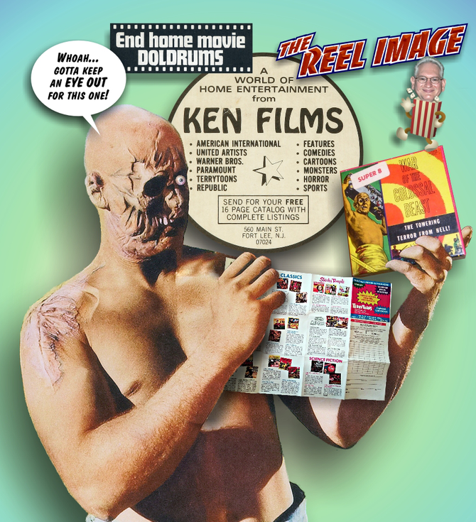 Take the Amazing Colossal KEN FILMS Challenge in Issue 41 and End Your Home Movie Doldrums!
