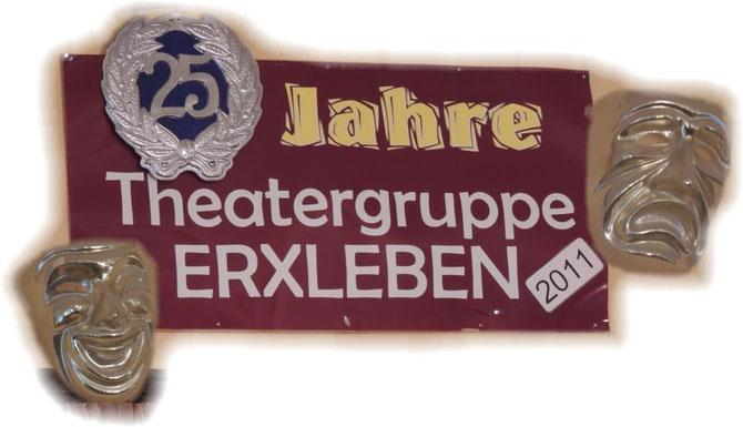 Im Jahre 2011 feierte die Theatergruppe Erxleben ihr fünfundzwanzigstes Jubiläum