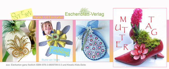 Basteln mit Eierkartons: Ostereier, Blüte auf High Heels, Frühlingsblüte