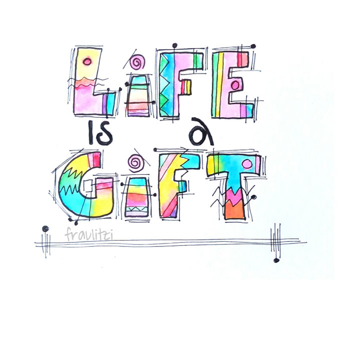 Letter Lovers fraulitzi: Handlettering Life is a Gift