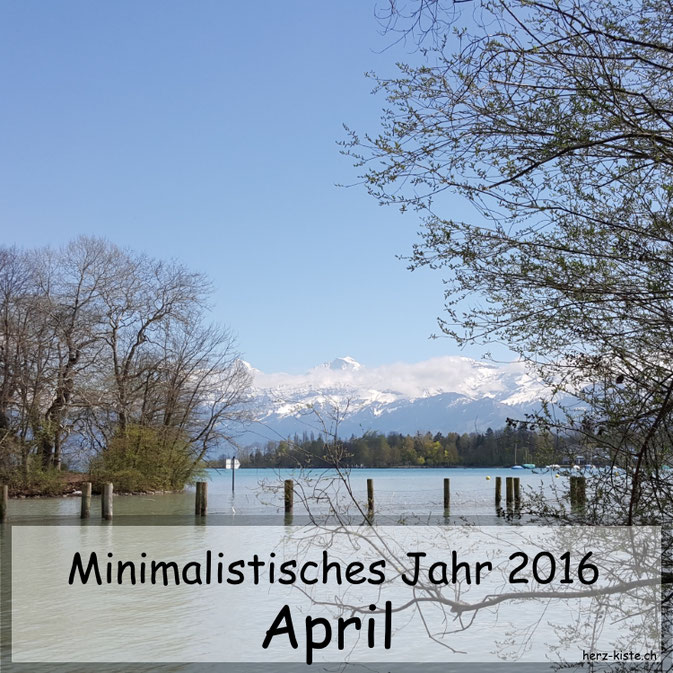 Challenge: Minimalistisches Jahr 2016 - April