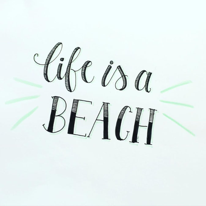 Letter Lovers - anna.schokolade - Handlettering life is a beach