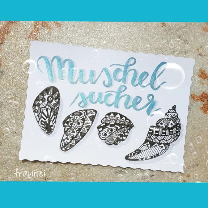 Letter Lovers fraulitzi: Handlettering Muschelsucher