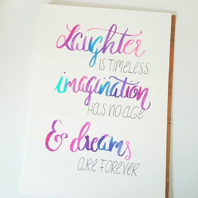 Letter Lovers larakraft - Handlettering: laughter is timeless, imagination has no age & dreams are forever