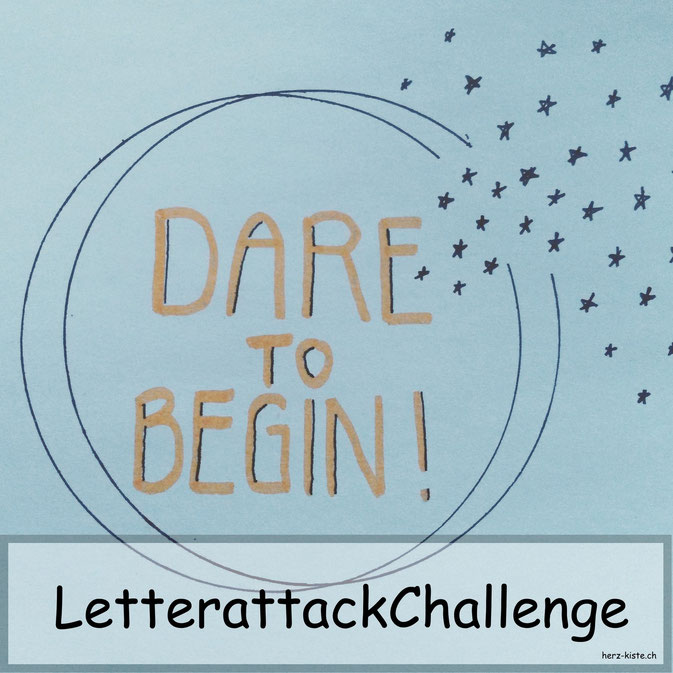 Letterattackchallenge: Dare to begin - Handlettering in der Herz-Kiste