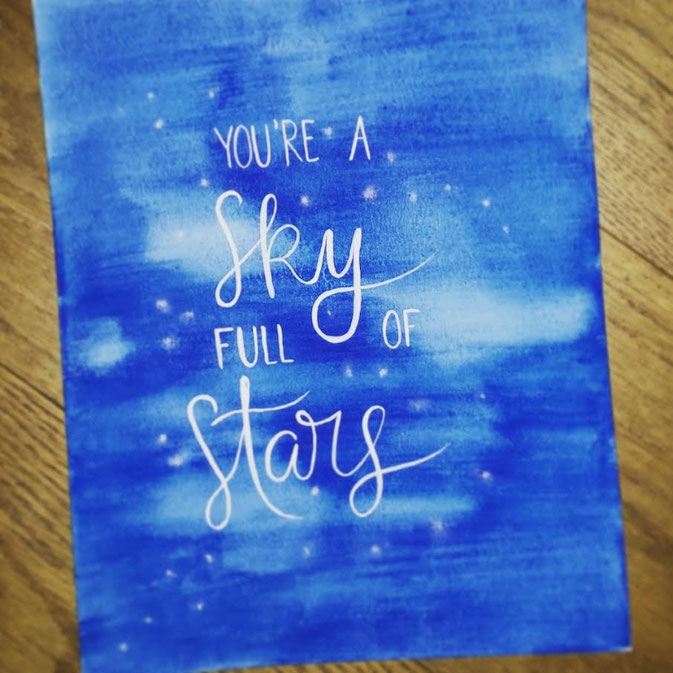 Letter Lovers letter.your.mind: Handlettering You're a Sky full of Stars