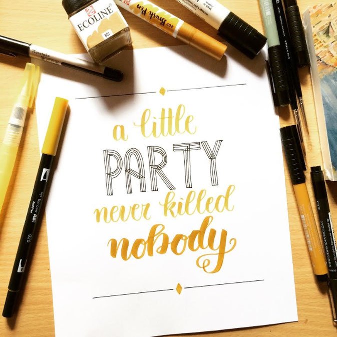 Letter Lovers - anna.schokolade - Handlettering a little party never killed nobody