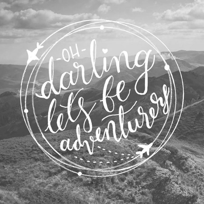 Letter Lovers frau_mesas: Handlettering oh darling let's be adventurers