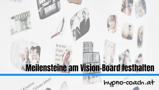 Meilensteine am Vision-Board festhalten