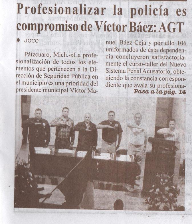 67d8885a0e PROFESIONALIZAR LA POLICÍA ES COMPROMISO DE VÍCTOR BÁEZ: AGT (PERIÓDICO  REGIONAL EXPRESIÓN DE MICHOACAN)