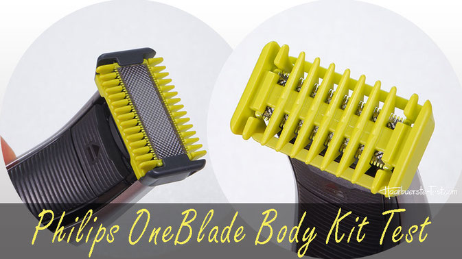 Philips OneBlade Body: Das Body Kit für den OneBlade und OneBlade Pro im Praxis Test