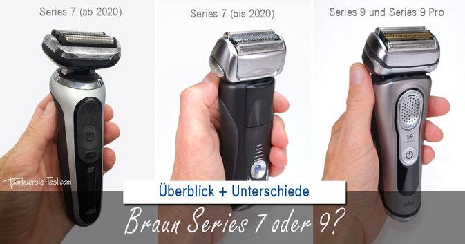 Braun Series 7 oder 9: Vergleich, Unterschiede, Praxis-Tests, Bilder, Erfahrungen & Empfehlungen