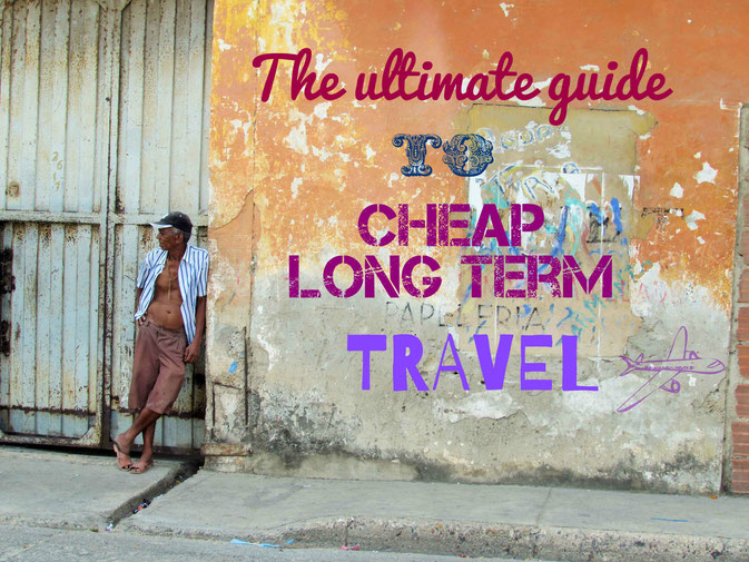 how to travel the world without any money