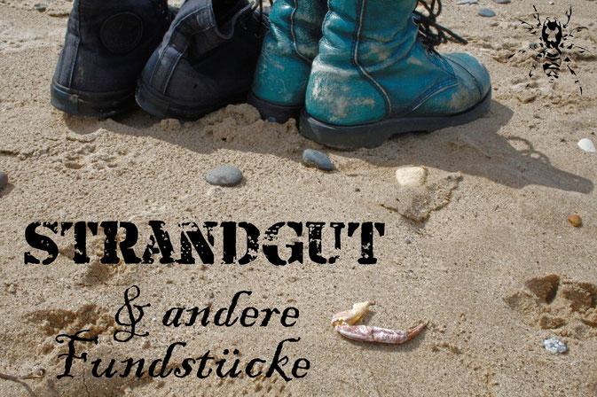 Strandgut und andere Fundstücke - Fotobeitrag - Zebraspider DIY Anti-Fashion Blog